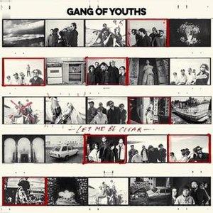 Let Me Be Clear - Image: Let Me Be Clear by Gang of Youths