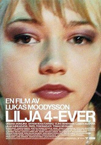 Lilya 4-ever - Image: Lilya 4 ever poster