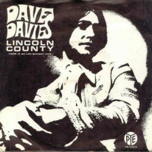 Lincoln County (song) - Image: Lincoln County Dave Davies