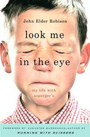 Look Me in the Eye - Image: Look Me in the Eye (book cover)
