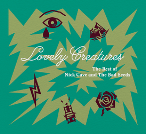 Lovely Creatures: The Best of Nick Cave and the Bad Seeds - Image: Lovely Creatures, The Best of Nick Cave and the Bad Seeds