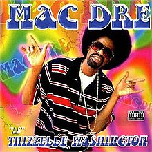 Mac Dre - Thizzelle Washington.jpg