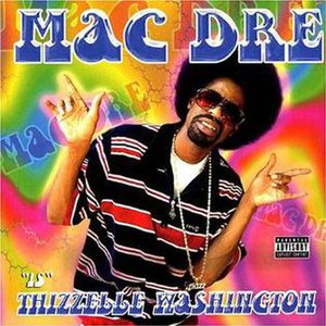 Thizzelle Washington - Image: Mac Dre Thizzelle Washington