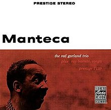 Manteca Red Garland.jpg