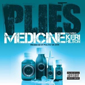 Medicine (Plies song)