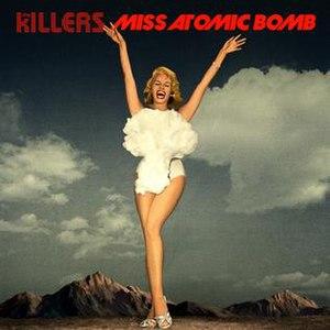 Miss Atomic Bomb - Image: Miss Atomic Bomb single cover