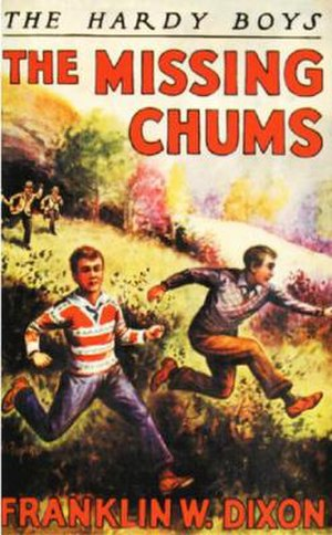 The Missing Chums - Original 1928 edition