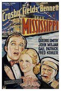 <i>Mississippi</i> (film) 1935 film by A. Edward Sutherland and Wesley Ruggles