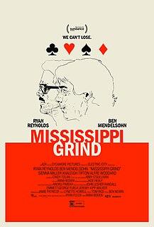 <i>Mississippi Grind</i>