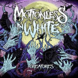 Creatures (Motionless in White album) - Image: Motionless in white creatures