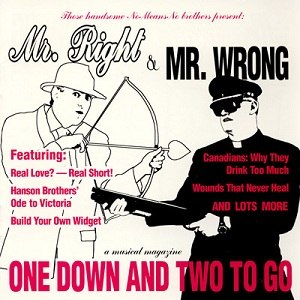Mr. Right & Mr. Wrong: One Down & Two to Go - Image: Mr Wright&Mr Wrong One Down And Two To Go