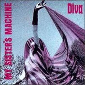 Diva (My Sister's Machine album) - Image: My Sisters Machine Diva