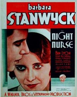 <i>Night Nurse</i> (1931 film) 1931 film by William A. Wellman