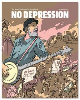 <i>No Depression</i> (magazine) Roots music magazine