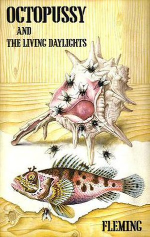 Octopussy and The Living Daylights - First edition cover, published by Jonathan Cape