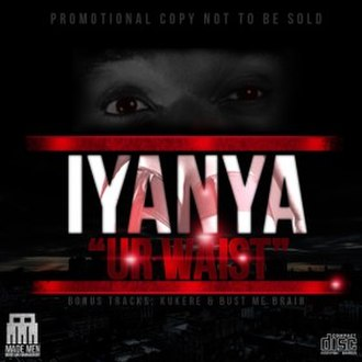 Ur Waist - Image: Official Cover for Iyanya's Ur Waist Single