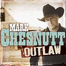 Outlaw Mark Chesnutt.jpg