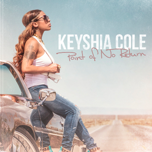 Point of No Return (Keyshia Cole album) - Image: Point of no return keyshia cole