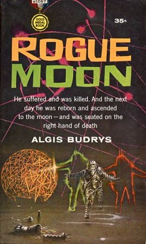 Rogue Moon - Original first edition cover, with a misleading precis of the plot.