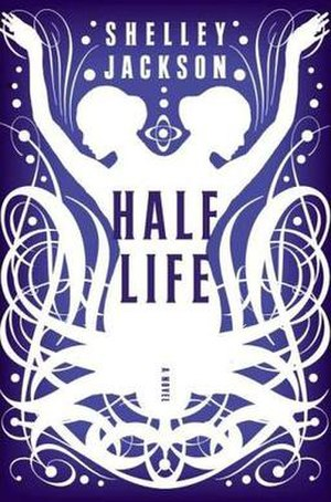 Half Life (novel) - First edition cover