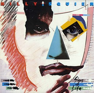 Signs of Life (Billy Squier album) - Image: Signs of Life (Billy Squier album cover art)