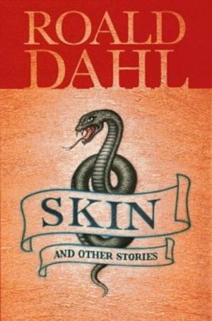 Skin and Other Stories - First edition