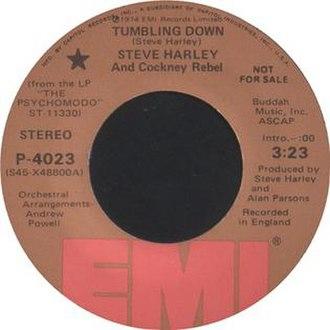 Tumbling Down (Cockney Rebel song) - Image: Steve Harley and Cockney Rebel Tumbling Down 1974 Single