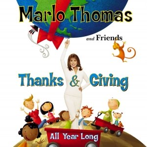 Marlo Thomas and Friends: Thanks & Giving All Year Long - Image: Thanks And Giving All Year Long