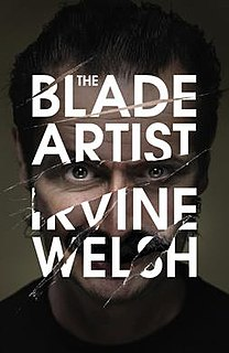 <i>The Blade Artist</i> book by Irvine Welsh