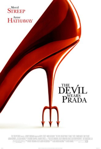The Devil Wears Prada (film) - Image: The Devil Wears Prada main onesheet