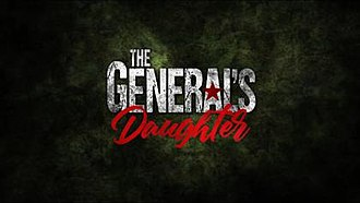 The General's Daughter (TV series) - The General's Daughter official title card