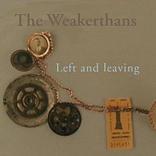 The Weakerthans - Left and Leaving cover.jpg