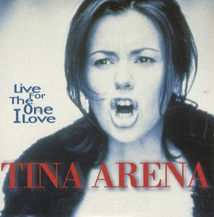 Vivre (Noa song) - Image: Tina Arena Live for the One I love