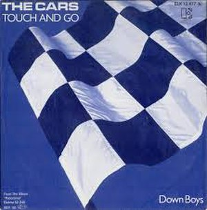 Touch and Go (The Cars song) - Image: Touch and Go The Cars