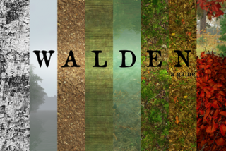 <i>Walden, a game</i> First person open world video game