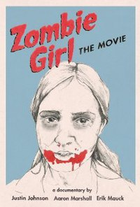 Zombie Girl: The Movie