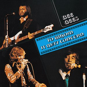 To Whom It May Concern (Bee Gees album) - Image: Album To Whom It May Concern