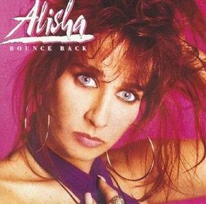 Bounce Back (album) - Image: Alisha Bounce Back 1990 Album Cover MCA