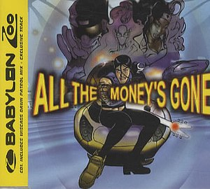 All the Money's Gone - Image: All The Moneys Gone