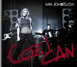 Coz I Can 2004 single by Ana Johnsson