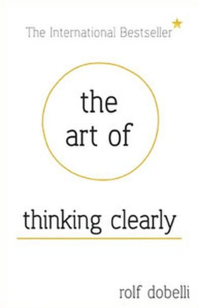Picture of a book: The Art Of Thinking Clearly