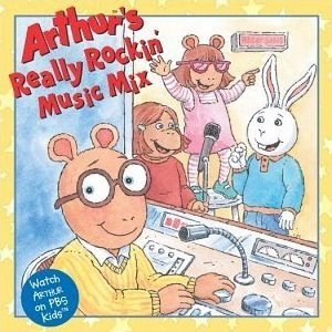 Arthur TV soundtracks - Image: Arthur's Really Rockin Music Mix (album cover)