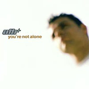 You're Not Alone (Olive song) - Image: Atb You Are Not Alone