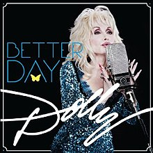 DOLLY PARTON - BETTER DAY LYRICS