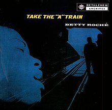 [Jazz] Playlist - Page 15 220px-Betty_Roche_A_Train