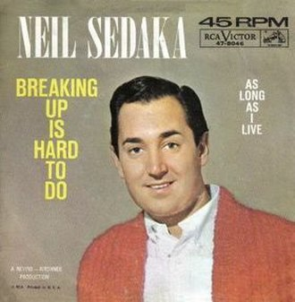 Breaking Up Is Hard to Do - Image: Breaking up is hard to do neil sedaka