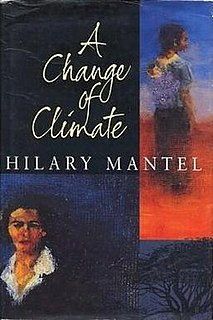<i>A Change of Climate</i> 1994 book by Hilary Mantel