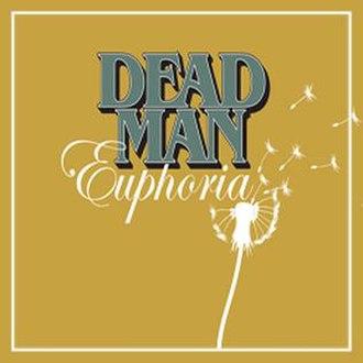 Euphoria (Dead Man album) - Image: Dead Man euphoria cover