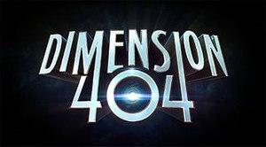 Dimension 404 - Image: Dimension 404Title