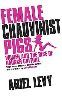 <i>Female Chauvinist Pigs</i>